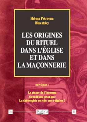 les origines du rituel dans leglise et la maconnerie